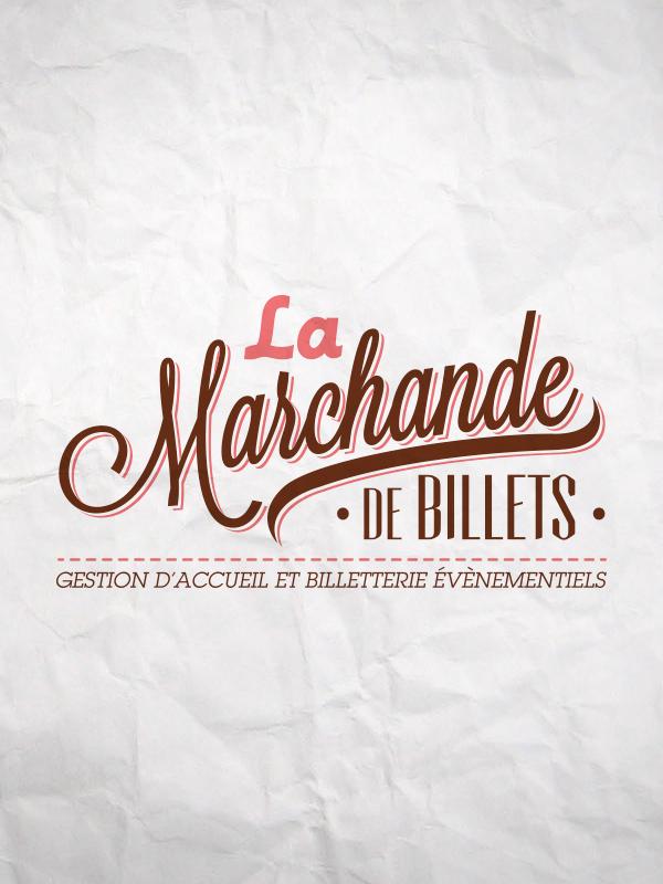 LA MARCHANDE DE BILLETS